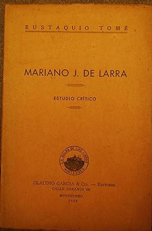 MARIANO J. DE LARRA. Estudio crítico: TOME, Eustaquio