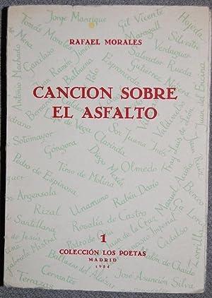 CANCION SOBRE EL ASFALTO: MORALES, Rafael