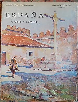 ESPAÑA (NORTE Y LEVANTE). Acuarelas de Marius: SANDOVAL, Adolfo de