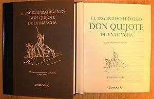 EL INGENIOSO HIDALGO DON QUIJOTE DE LA MANCHA. Edición conmemorativa IV Centenario (1605-...