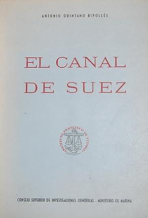 EL CANAL DE SUEZ: QUINTANO RIPOLLES, Antonio