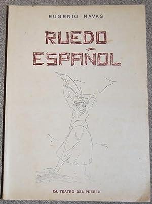 RUEDO ESPAÑOL. Prólogo de El Círculo Extremeño: NAVAS, Eugenio