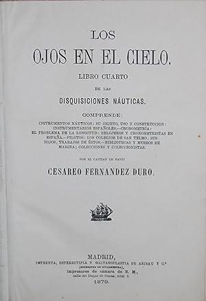 LOS OJOS EN EL CIELO. Libro cuarto: FERNANDEZ DURO, Cesáreo