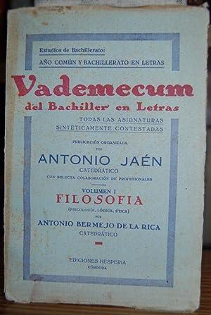 FILOSOFIA. (PSICOLOGÍA, LÓGICA, ÉTICA). Vademecum del Bachiller en Letras Vol ...