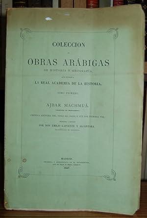 AJBAR MACHMUA. (Colección de Tradiciones). Crónica anónima del siglo XI, dada a luz por primera vez...