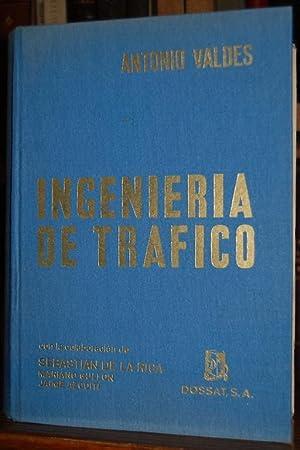 INGENIERIA DE TRAFICO: VALDES GONZALEZ-ROLDAN, Antonio