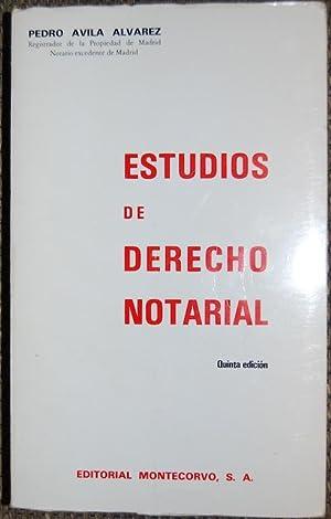 ESTUDIOS DE DERECHO NOTARIAL: AVILA ALVAREZ, Pedro