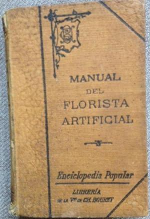 NUEVO MANUAL DEL FLORISTA ARTIFICIAL Y DEL: BASTUS, Adela