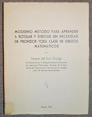 MODERNO METODO PARA APRENDER A ROTULAR Y DIBUJAR SIN NECESIDAD DE PROFESOR TODA CLASE DE DIBUJOS ...