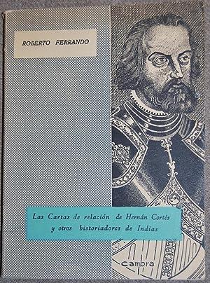 CARTAS DE RELACION DE HERNAN CORTES Y: FERRANDO PEREZ, Roberto