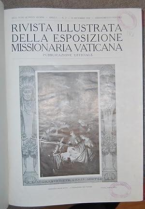 RIVISTA ILLUSTRATA DELLA ESPOSIZIONE MISSIONARIA VATICANA. Pubblicazione ufficiale. Anno I. n. 2 - ...
