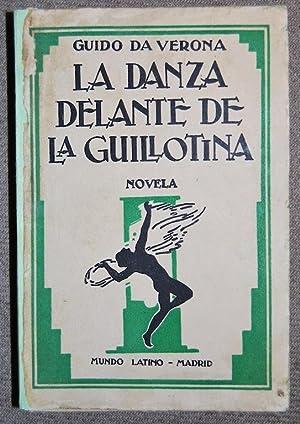 MATA HARI. LA DANZA DELANTE DE LA GUILLOTINA. Novela. Traducción de Ignacio Carral: VERONA, ...