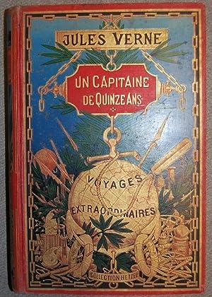 UN CAPITAINE DE QUINZE ANS. (Les Voyages: VERNE, Jules