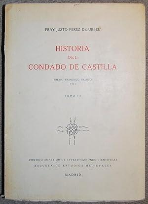 HISTORIA DEL CONDADO DE CASTILLA. Tomo III: PEREZ DE URBEL,
