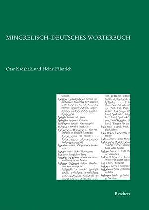 Mingrelisch-Deutsches Wörterbuch: Kadshaia, Otar / Fähnrich, Heinz