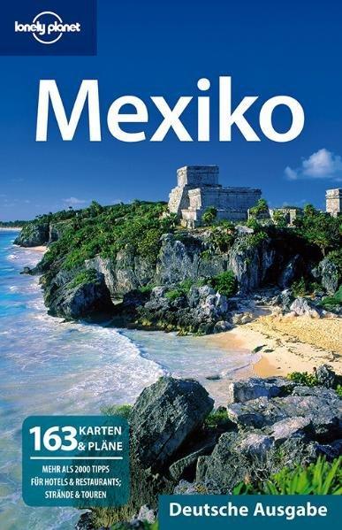 Lonely Planet Reiseführer Mexiko - Noble, John, Kate Armstrong und Ray Bartlett