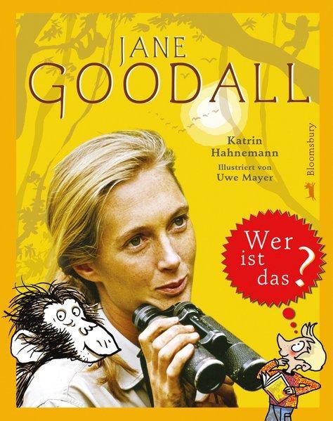 Jane Goodall. Wer ist das? - Katrin, Hahnemann,