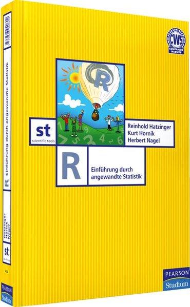 R. R-Einführung: Einführung durch angewandte Statistik (Pearson Studium - Scientific Tools) - Dr. Reinhold, Hatzinger,, Hornik, Kurt und Nagel, Dr. Herbert