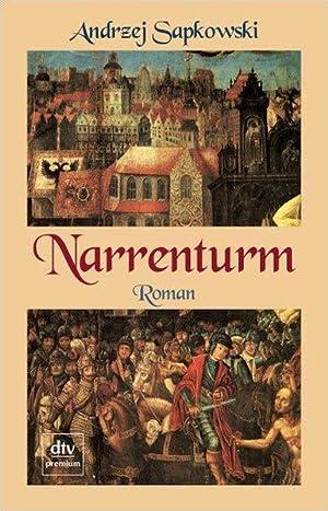 Narrenturm: Roman (dtv Fortsetzungsnummer 0, Band 24489): Andrzej, Sapkowski,: