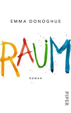 Raum: Roman: Emma, Donoghue,: