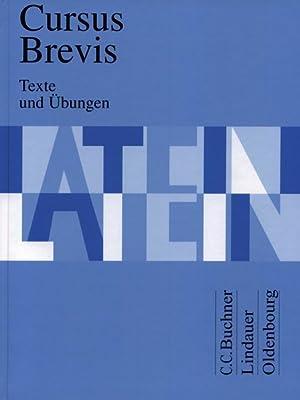 Cursus Brevis, Texte und Übungen: Dieter, Belde,, Fink,