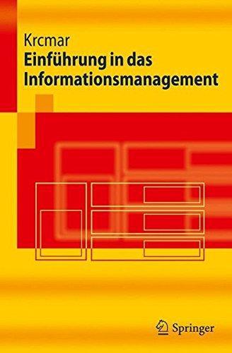 Einführung in das Informationsmanagement (Springer-Lehrbuch) - Krcmar, Helmut