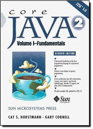 Core Java 2, Volume I--Fundamentals, 7/E: Cornell, Gary and