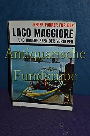 Neuer Führer für den Lago Maggiore. und: Caballo, / Oberbacher