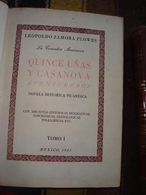 Quince uñas y Casanova, aventureros (2 Tomos): ZAMORA PLOWES, LEOPOLDO