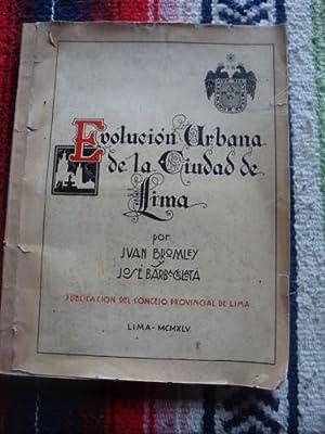 Evolución Urbana de Lima: BROMLEY, JUAN y José Barbagelata