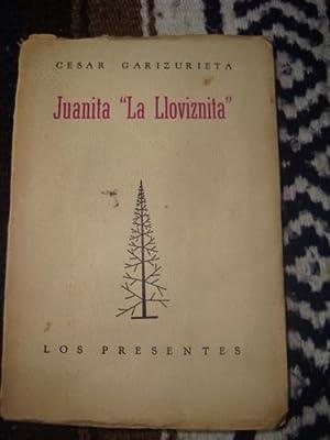 Juanita 'La Llovizna': GARIZURIETA, CÉSAR