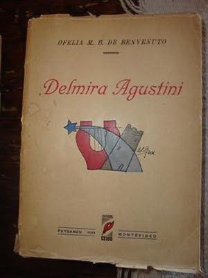 Delmira Agustini, por Ofelia M.B. de Benvenuto: AGUSTINI, DELMIRA (Estudio de Ofelia M.B. de ...