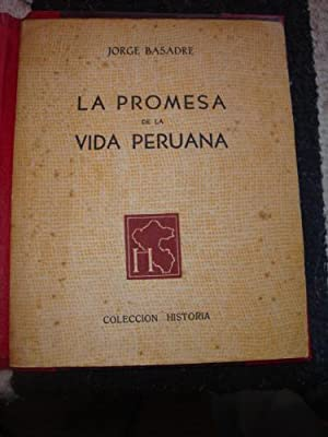 La promesa de la vida Peruana: BASADRE, JORGE