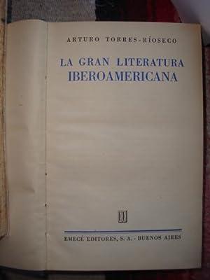 La Gran Literatura Iberoamericana: TORRES RÍOSECO, ARTURO
