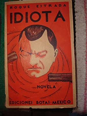 Idiota: ESTRADA, ROQUE