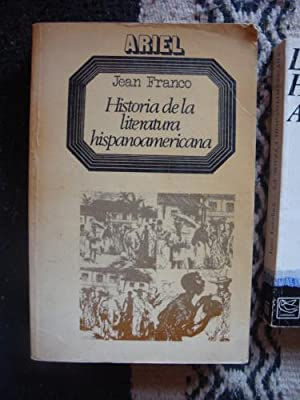 Historia de la Literatura Hispanoamericana. A partir: FRANCO, JEAN