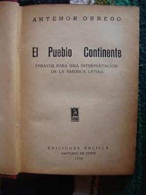 Pueblo-continente. Ensayos para una interpretación de la: ORREGO, ANTENOR