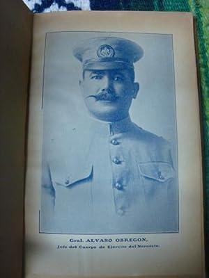 Biografía y vida militar del general Álvaro Obregón.: GIL, FELICIANO (Alvaro ...