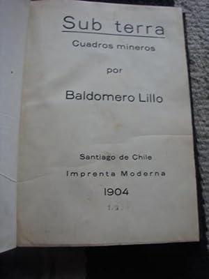 Sub Terra. Cuadros mineros: LILLO, BALDOMERO