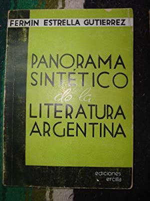 Panorama sintético de la Literatura Argentina: ESTRELLA GUTIÉRREZ, FERMÍN