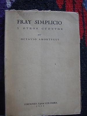 Fray Simplicio y otros cuentos: AMORTEGUI, OCTAVIO