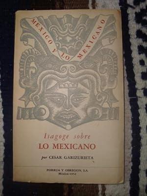 Isagoge sobre lo mexicano: GARIZURIETA, CÉSAR