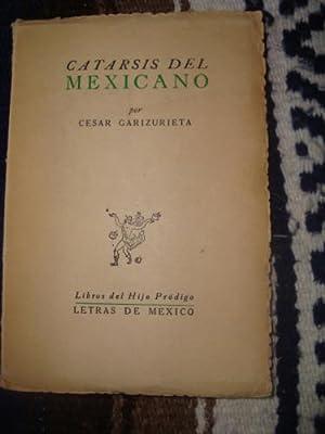 Catarsis del mexicano: GARIZURIETA, CÉSAR