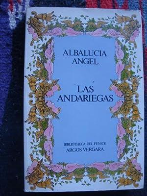 Las andariegas: ÁNGEL, ALBALUCÍA