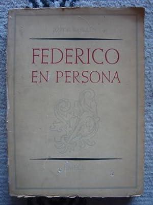 Federico en persona. Semblanza y epistolario, por Jorge Guillén.: GARCÍA LORCA, FEDERICO