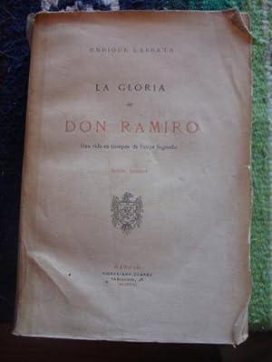 La Gloria de Don Ramiro. Una vida en tiempos de Felipe Segundo: LARRETA, ENRIQUE