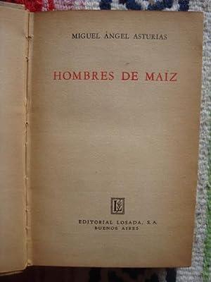 Hombres de maíz: ASTURIAS, MIGUEL ÁNGEL