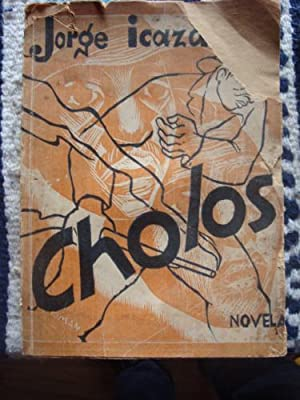 Cholos. Novela.: ICAZA, JORGE