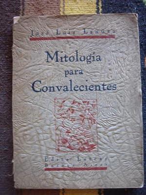 Mitología para convalecientes: LANUZA, JOSÉ LUIS