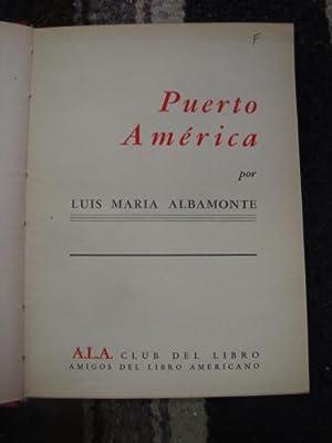 Puerto América: ALBAMONTE, LUIS MARÍA